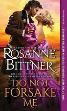 Do Not Forsake Me: A heartwarming and powerfully moving western historical...