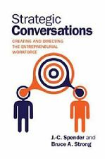 Strategic Conversations : Creating and Directing the Entrepreneurial...