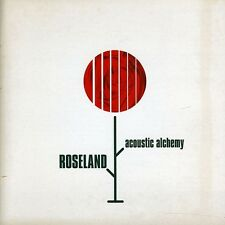 Acoustic Alchemy - Roseland [New CD]