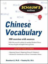 Schaum's Outline Ser.: Schaum's Outline of Chinese Vocabulary by Yanping Xie...