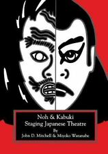 Staging Japanese Theatre: Noh & Kabuki-ExLibrary
