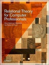 Relational Theory for Computer Professionals (Theory in Practice) [Paperback]..