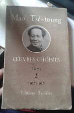 MAO TSE-TOUNG. oeuvres choisies. Tome 2. 1937-1938. Editions Sociales. 1955.