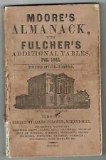 Moore's Almanack for 1851 with Fulcher's Tables.  Rare