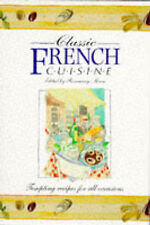 Classic French Cuisine: Tempting Recipes for All Occasions (Classic Cuisine),