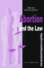 Abortion and the Law: From International Comparison to Legal Policy-ExLibrary
