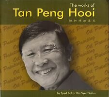 The Works of Tan Peng Hooi - Syed Bakar bin Syed Salim