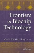 Frontiers in Biochip Technology (2006, Hardcover)