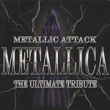 Metallic Attack: Metallica Ultimate Tribute by