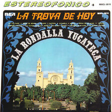 LA RONDALLA YUCATECA La Trova De Hoy MEX Press Rça MKL/S 1611 1964 LP