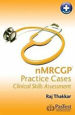 NMRCGP Practice Cases: Clinical Skills Assessment by Alice Barnes, Raj...