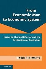 From Economic Man to Economic System : Essays on Human Behavior and the...