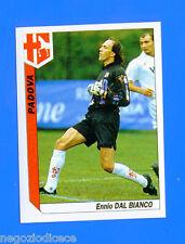 TUTTO CALCIO 1994 94-95 - Figurina-Sticker n. 231 - DAL BIANCO - PADOVA -New