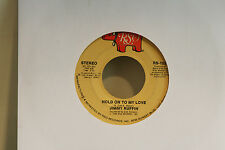 "JIMMY RUFFIN - HOLD ON TO MY LOVE    -  VINYL 7"" SINGLE 45 D"