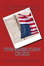 The American Crisis by Frederick Dame (2014, Paperback)