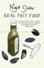 Real Fast Food by Nigel Slater (Paperback, 2006)