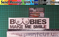 Boobies make me smile  Sticker decal, tool box, funny, Rude, Car, Van, Lorry vag