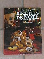 Livre de cuisine RECETTES DE NOEL / Patisseries d'Alsace / Simone Morgenthaler
