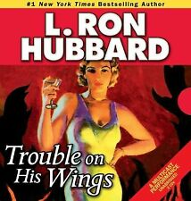 TROUBLE ON HIS WINGS by L. Ron Hubbard (2008, 2 CD's Unabridged) New Sealed