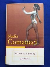 LETTERS TO A YOUNG GYMNAST. THE ART OF MENTORING - 1ST. SIGNED BY NADIA COMANECI