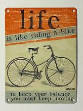 Life Is Like Riding A Bike SML - Tin Metal Wall Sign