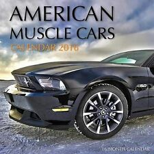 American Muscle Cars Calendar 2016: 16 Month Calendar by Jack Smith...