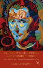 Critical Discourse Analysis and Cognitive Science : New Perspectives on...