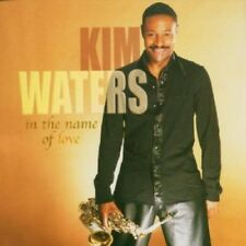 In The Name Of Love - Kim Waters (2004, CD NEUF)