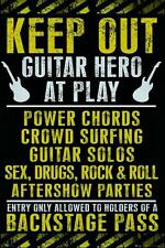 Keep Out : Guitar Hero At Play - Maxi Poster 61cm x 91.5cm (new & sealed)