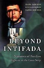 Beyond Intifada: Narratives of Freedom Fighters in the Gaza Strip-ExLibrary