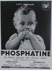 PUBLICITE PHOSPHATINE FALIERES LA BONNE FARINE DES BEAUX BEBES DE 1940 FRENCH AD
