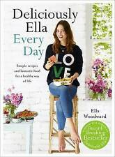 Deliciously Ella Every Day: Simple Recipes and Fantastic Food for a Healthy...