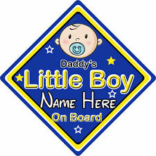 Personalised Child/Baby On Board Car Sign ~ Daddy's Little Boy On Board ~ Blue