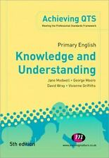 Achieving QTS: Primary English : Knowledge and Understanding by Jane Medwell,...