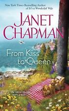 From Kiss to Queen by Janet Chapman (2016, Paperback)