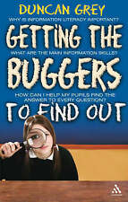 Getting the Buggers to Find Out: Information Skills and Learning How to Learn