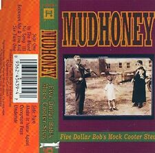 Mudhoney - Five Dollar Bob's Mock Cooter Stew - Cassette Tape - Sealed