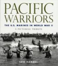 The Pacific Warriors: The U.S. Marines in World War II: A Pictorial Tr-ExLibrary