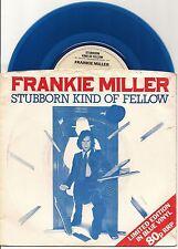 """FRANKIE MILLER BLUE VINYL 7"""" - STUBBORN KIND OF FELLOW + GOOD TIME LOVE 1978"""