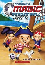 Frankie's Magic Soccer Ball #1 Frankie vs. the Pirate Pillagers Frank Lampard AR