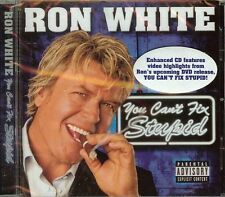 RON WHITE - YOU CAN'T FIX STUPID - (PARENTAL ADVISORY) - CD - NEW