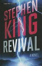 LARGE PRINT EDITION, REVIVAL by STEPHEN KING, HB, DJ, 2014, Good shape, Read . .