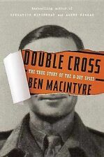 Double Cross: The True Story of the D-Day Spies-ExLibrary