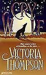 BUY 2 GET 1 FREE Cry Wolf by Victoria Thompson (1995, Paperback)