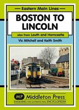 Boston to Lincoln: Also from Louth and Horncastle by Vic Mitchell (Hardback,...