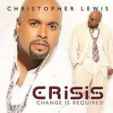 Crisis: Change Is Required (2 CD Set) Christopher Lewis MUSIC CD