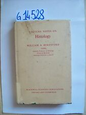 WILLIAM A. BERESFORD - LECTURE NOTES ON HISTOLOGY - BLACKWELL - 1969