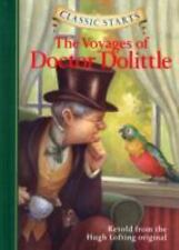 Classic Starts(tm) Ser.: The Voyages of Doctor Dolittle by Hugh Lofting (2008...