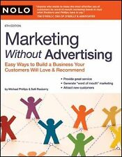 Marketing Without Advertising: Easy Ways to Build a Business Your Customers Will