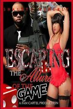 Escaping the Allure of the Game Part 1 by Shaunta Kenerly (2015, Paperback)